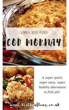 A recipe for Cod Mornay - a super quick and super tasty alternative to fish pie. Slimming World-friendly!