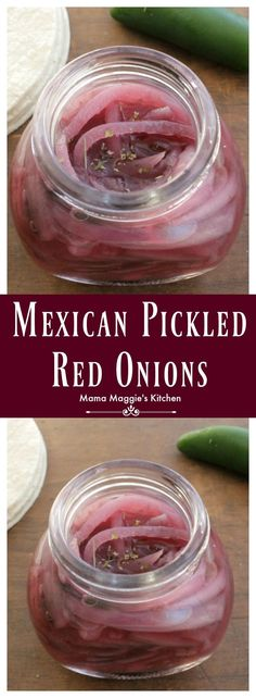 Mexican Pickled Red Onions (Cebolla Morada en Escabeche) is a yummy topping that is incredibly easy-to-make. A favorite topping in Mexico that adds a lot of flavor to your food. By Mama Maggie's Kitchen