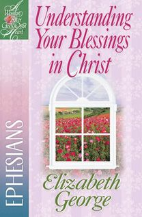 Understanding Your Blessings In Christ.  Read this one.