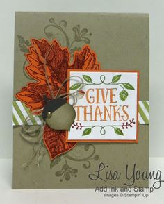 Stampin' Up! Vintage Leaves stamp set. Handmade Thanksgiving card. Lisa Young, Add Ink and Stamp