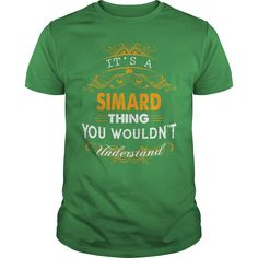 If you are a SIMARD, then this shirt is for you! Whether you were born into it, or were lucky enough to marry in, show your pride by getting this shirt today. Makes a perfect gift! #gift #ideas #Popular #Everything #Videos #Shop #Animals #pets #Architecture #Art #Cars #motorcycles #Celebrities #DIY #crafts #Design #Education #Entertainment #Food #drink #Gardening #Geek #Hair #beauty #Health #fitness #History #Holidays #events #Home decor #Humor #Illustrations #posters #Kids #parenting #Men…