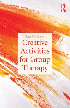 Image detail for -... Activities for Group Therapy (Paperback) - Routledge Mental Health