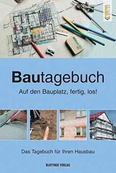 Bautagebuch Bauleiter u. -herr: Beim Hausbau kann vieles schief gehen. Um im Zweifelsfall ein Beweismittel an der Hand zu haben, ist der Bauleiter verpflichtet, ein Bautagebuch zu führen.