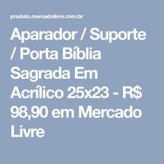 Aparador / Suporte / Porta Bíblia Sagrada Em Acrílico 25x23 - R$ 98,90 em Mercado Livre