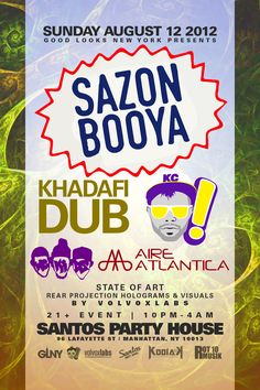 Sazon Booya, Khadafi Dub, Kid Cedek, Aire Atlantica, WcKids,  hosted by GLNY @Santos Party House