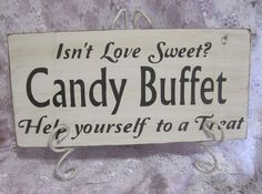 Rustic Wedding Sign Love is Sweet Candy Bar by dlightfuldesigns, $18.00