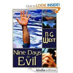 Nine Days to Evil eBook: N. G. West: