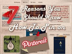 7 Reasons You Should Know How to Pin on Pinterest by @Edmund Lee. #PinterestTips #Bloggers #SocialMedia