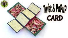 "Tutorial to make "" Twist & POPUP Card"" - DIY"