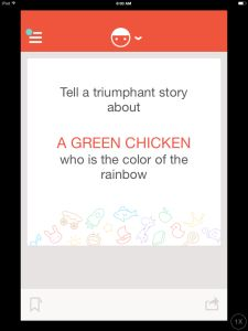 Story Starters: Tell a triumphant story about a green chicken who is the color of the rainbow  *You'll never fall short of creative ideas with the #knoala app. Ha.