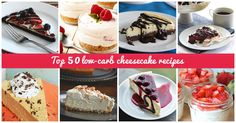 Easy low-carb cheesecake recipes that has you covered on the dessert front. Read on to discover the top 50 recipes available.