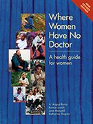 Where Women Have No Doctor - 2014 printing! Another awesome manual from Hesperian...available as free pdf, eBook, or paperback