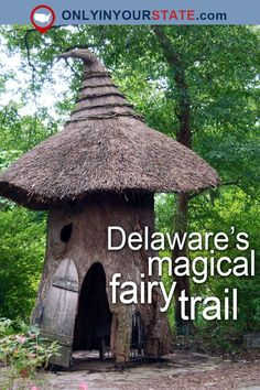 Travel | Delaware | Attractions | USA | Hidden Gems | Day Trips | Fairytales | Magical | Nature | Outdoor | Adventure | Places To Visit | DuPont Mansion | Fairy Trail | Scenic Trails | Dupont Gardens | Enchanted Woods | Story Stones | Troll Bridge | Winterthur | Labyrinth | Faerie Cottage | Tree House | Things To Do