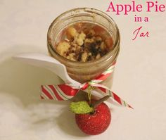 Apple Pie in a Jar: Neighbor Gift | The NY Melrose Family