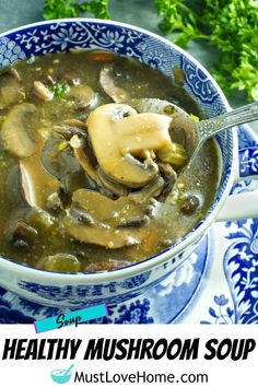 An earthy, full of flavor, healthy mushroom soup, made with mushrooms, vegetables, seasonings and broth is just right for a cozy meal. #mustlovehomecooking #mushroomsouprecipe #mushrooms #soup