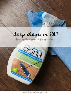 Deep Clean in 2017 | Hardwood Floor Care with Bona PowerPlus #BonaPowerPlus