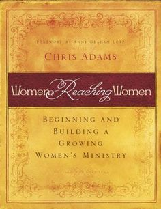 Women Reaching Women: Beginning and Building a Growing Women's Ministry compiled by Chris Adams is a complete handbook that contains Bible-based help for developing women's leadership skills and starting and/or growing a women's ministry. Contributing authors include: Martha Lawley, Rhonda Kelley, Jaye Martin, and Karen Finke. WRW helps you plan a balanced ministry of outreach, inreach, Bible study, fellowship, and discipleship. Topics include: The Generations in the Postmodern World (how to…