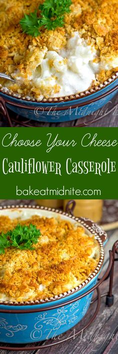 Great cauliflower casserole side dish where you choose the cheese! Different every time!