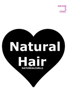 Natural Hair * Love * Valentine