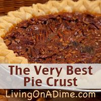 """I admit it, I hate pie crust, that is all pie crust except mom's """"very best"""" pie crust! It seems like it is usually so difficult to make a pie crust that tastes great and also has a good texture. Here's mom's famous homemade pie crust recipe which really is the VERY BEST! Make some extra to freeze and use later and you'll cut your preparation time for your next pie!  The best part is that it's less than 25 cents to make it! http://www.livingonadime.com/very-best-homemade-pie-crust-recipe/"""