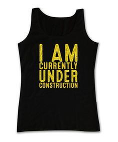 Look at this Black 'Under Construction' Tank - Women on today! - Tap the pin if you love super heroes too! Cause guess what? you will LOVE these super hero fitness shirts! Citation Motivation Sport, Fitness Motivation, Motivation Quotes, Workout Attire, Workout Wear, Workout Outfits, Gym Outfits, Gym Style, Mode Style
