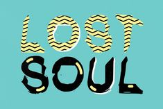 Lost Soul by Graphics Bam, sign up here to get free fonts!