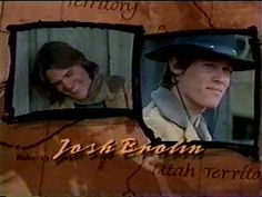 The Young Riders..Josh Brolin. My favorite character was Jimmy