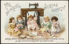 Sewing Machines: The 'Singer' Dorcas Society. Singer family sewing machines are so simple and light running that even the youngest children can easily learn how to sew on them. (front) Copyrightdate: 1895 Physical description: 1 print : chromolithograph ; 9 x 14 cm. Subject: Girls; Dolls; Sewing machines Notes: Title from item. Statement of responsibility: The Singer Manufacturing Company Collection: 19th Century American Trade Cards Locati...