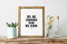 Inspirational Print, You Are Stronger, Than You Think, Inspiring Wall Art, Gift…