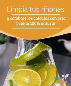 Limpia tus riñones y combate los cálculos con esta bebida 100% natural  Los riñones son los órganos que se encargan de filtrar las toxinas que circulan a través del torrente sanguíneo para, posteriormente, eliminarlas a través de la orina.