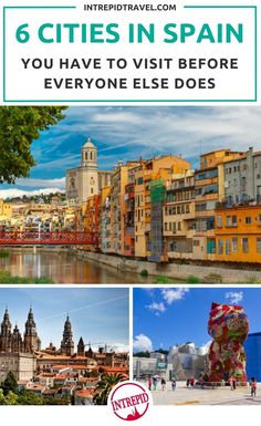 Spain is far more than just sangria, tapas and the works of Gaudí. We've come up with six of the country's less known towns and cities that are definitely worth a travel detour.