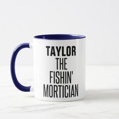 Fishing Mortician Mug - fun gifts funny diy customize personal