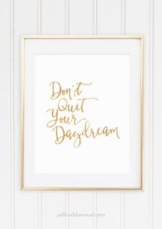 """This simple, watercolor inspirational printable reminds you that no matter what life throws at you, """"Don't Quit Your Daydream!"""" I was walking through Target the other day, which I do many times a week, and I saw a wooden sign with the saying, """"Don't Quit Your Daydream."""" Instantly I fell in love with it but …"""