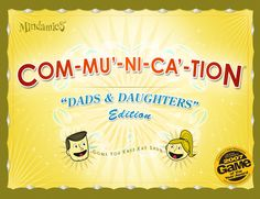 Game of the Year - The COMMUNICATION Game For Dads and Daughters