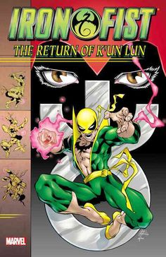 Presenting a complete collection of Iron Fist's latter-day solo series! It's a…