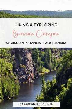 Hiking the Barron Canyon Trail in Algonquin Park - Ontario Canadian Travel, Canadian Rockies, Adventure Travel, Nature Adventure, Places To Travel, Places To Go, Ontario Travel, Algonquin Park, Visit Canada