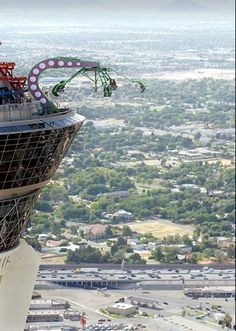 In Las vegas....spins while dangling over the edge.