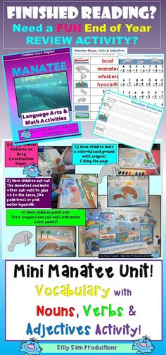 END OF YEAR Activity! MINI MANATEE UNIT! Review Common Core Skills with this FUN and ENGAGING topic! L.A. and Math! Write sentences using Manatee Nouns, Verbs and Adjectives Vocabulary! Project too!