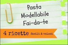 decoriciclo: Paste modellabili fai-da-te: raccolta di 4 ricette