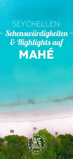 Seychelles: 8 fantastic things you should not miss on Mahé – Honeymoon Tips - Summer Vacation Seychelles Honeymoon, Seychelles Beach, Seychelles Islands, Africa Travel, Us Travel, Family Travel, Places To Travel, Travel Tips, Bora Bora