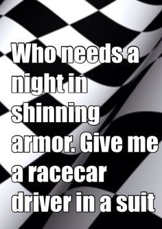 All day long! and I keep that suit dry cleaned! Source by bairds Race Car Quotes, Racing Quotes, Nascar Quotes, Dirt Track Racing, Nascar Racing, Race 3, Race Cars, Car Humor, Car Memes