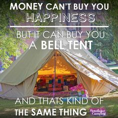 Bell tents can also make a wonderful present for your loved ones!