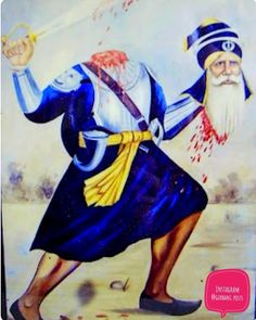 Amar Shaheed baba Deep Singh ji, he fought with his head on his hand Baba Deep Singh Ji, Guru Nanak Ji, Shri Guru Granth Sahib, Guru Gobind Singh, Punjabi Culture, Youth Of Today, Shiva Shakti, Gods And Goddesses, Indian Art