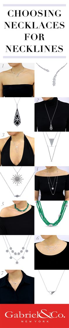 Gabriel & Co. - Choose the most flattering necklace by working with the neckline of your outfit. Click for more information on how-to perfectly style your necklace.