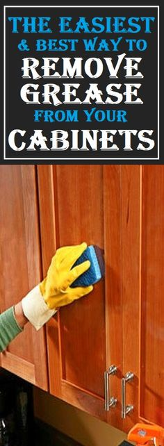 Remove Grease Stains From Your Cabinets #cleaning #cabinet #home