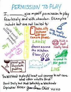 Permission to Play awesome poster about embracing your inner child  | ❤ | rePinned by CamerinRoss.com |