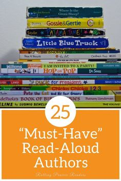 25 �Must-Have� Read-Aloud Authors | stories for kids, children's books