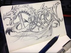 This is a sick dragon sketch! Not just the dragon but the letters.. they have so much detail its amazing! Very artistic