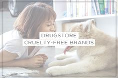 This list consists of cruelty-free drugstore brands that are commonly found in drugstores, both for makeup and skincare.