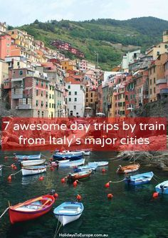 7 awesome day trips by train from Italy's major cities // Click for ideas on where to visit by rail on a day trip from Milan, Florence, Genoa and Rome.